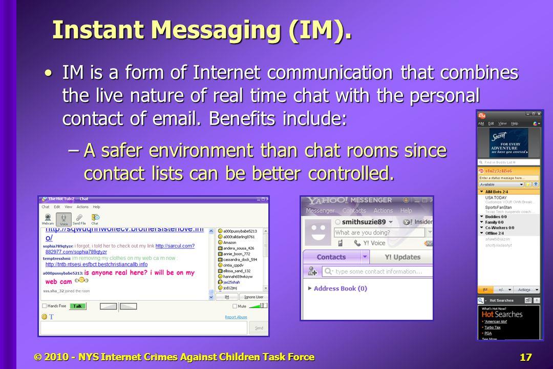  2010 - NYS Internet Crimes Against Children Task Force Instant Messaging (IM).