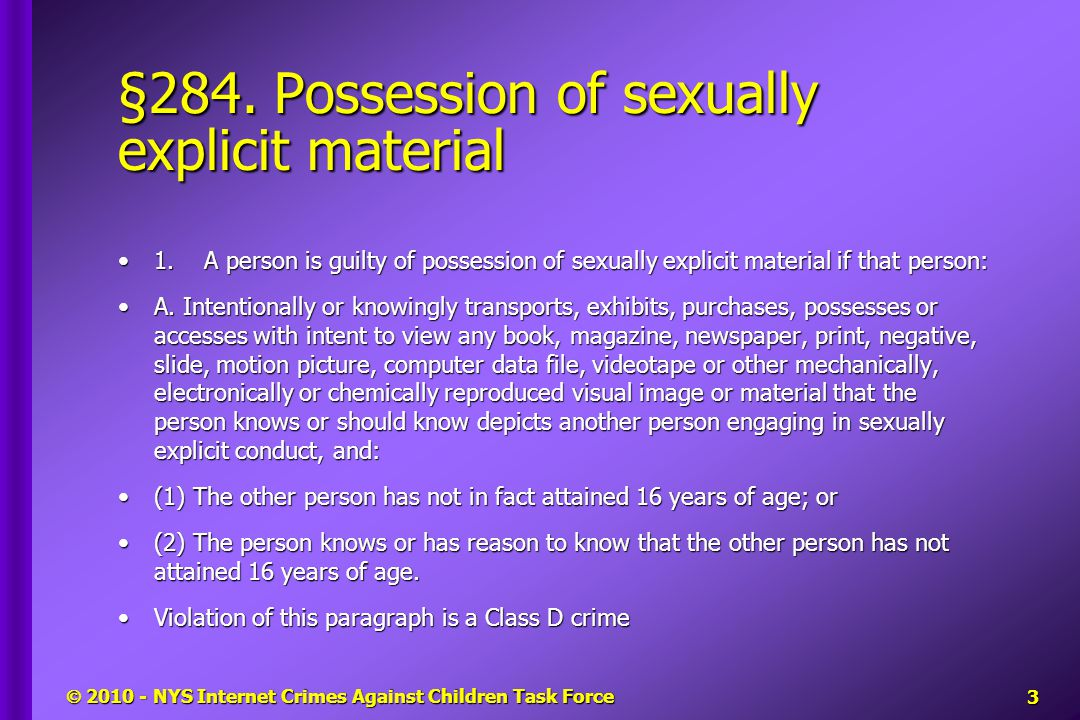 §284. Possession of sexually explicit material 1.