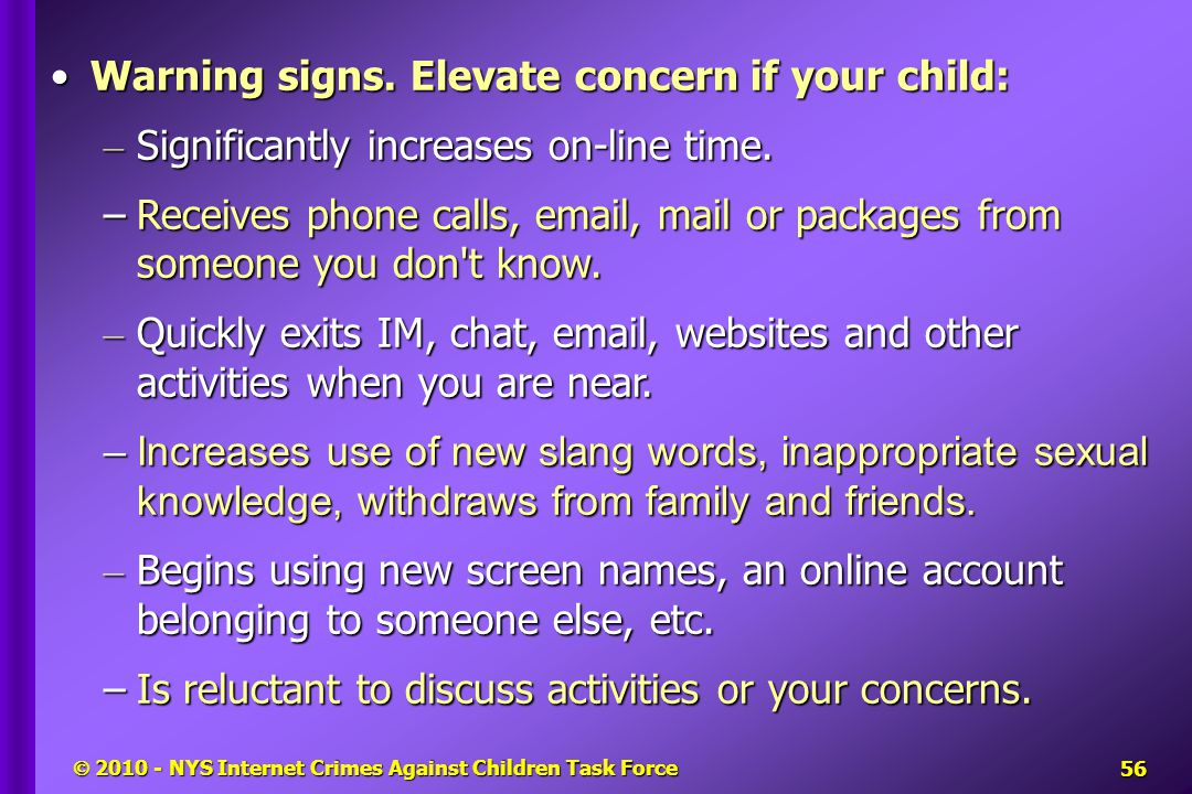  2010 - NYS Internet Crimes Against Children Task Force Warning signs.