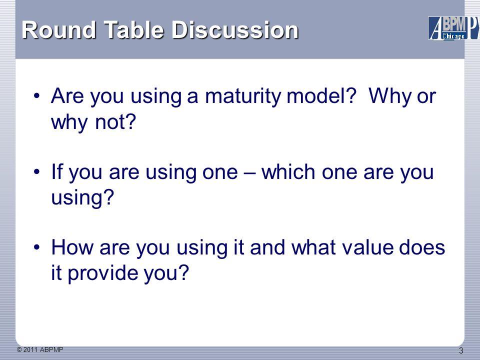 © 2011 ABPMP 34 Process Maturity Scoring