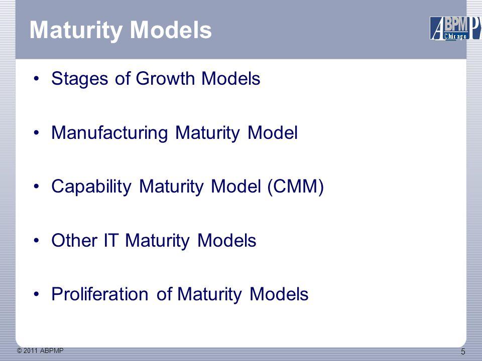 © 2011 ABPMP 6 Meta Model Levels (Stages of Growth) Categories Characteristics Assessment Models Prescriptive Models