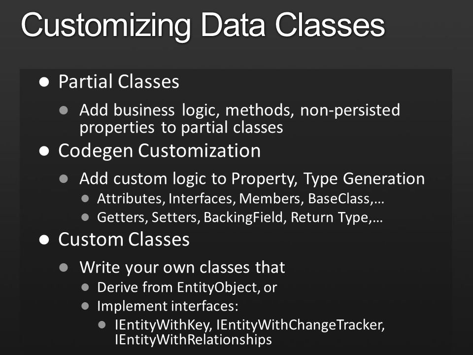 Customizing Data Classes