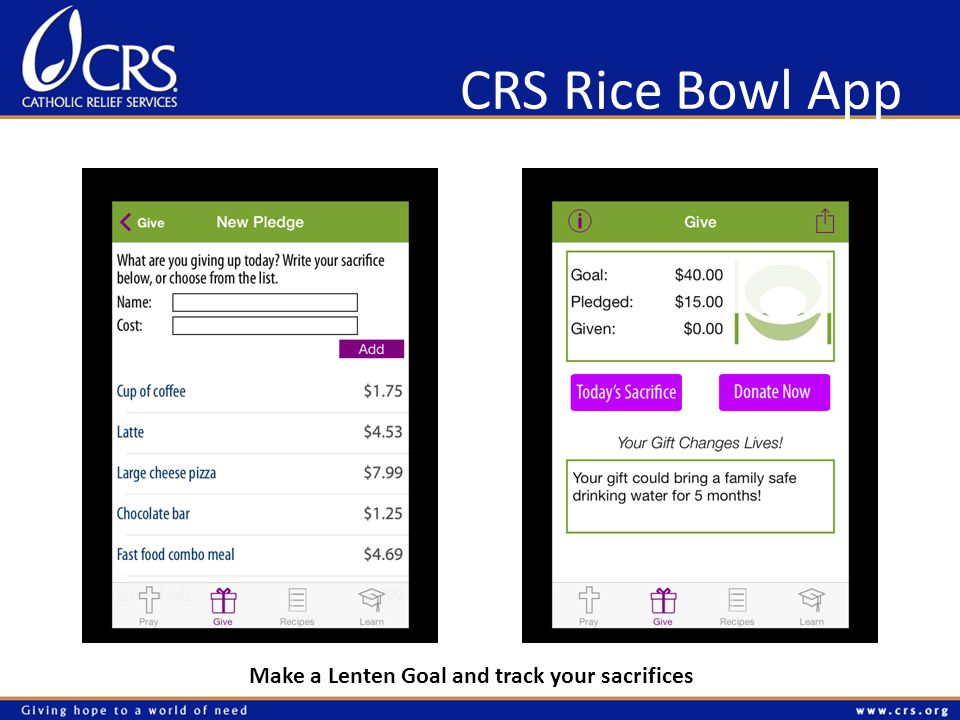 CRS Rice Bowl App Make a Lenten Goal and track your sacrifices
