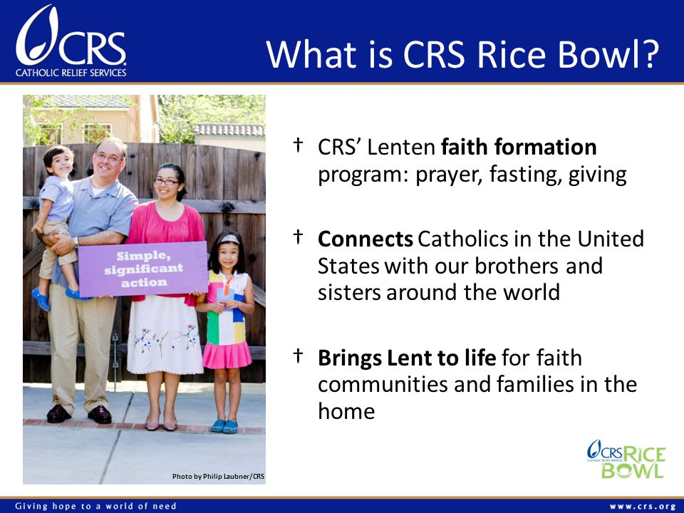 What is CRS Rice Bowl.