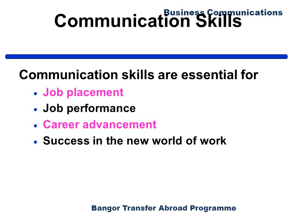 Bangor Transfer Abroad Programme Business Communications Tips for Improving Your Nonverbal Skills (2) Associate with people from diverse cultures.