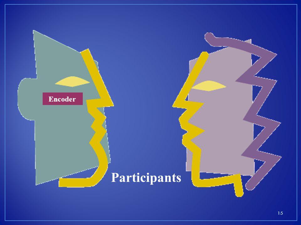 Encoder Participants 15