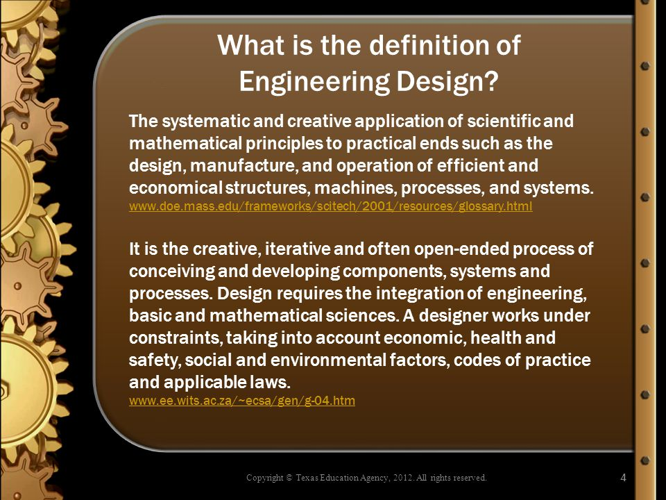What is the definition of Engineering Design.
