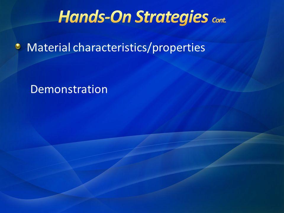 Material characteristics/properties Demonstration