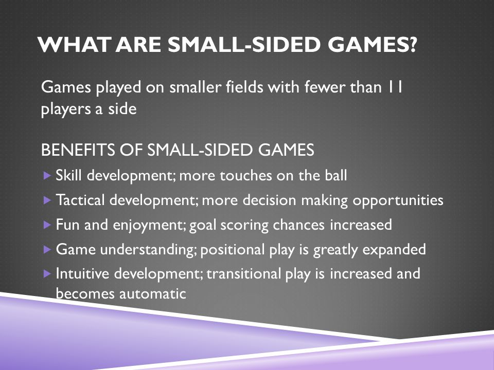 WHAT ARE SMALL-SIDED GAMES.