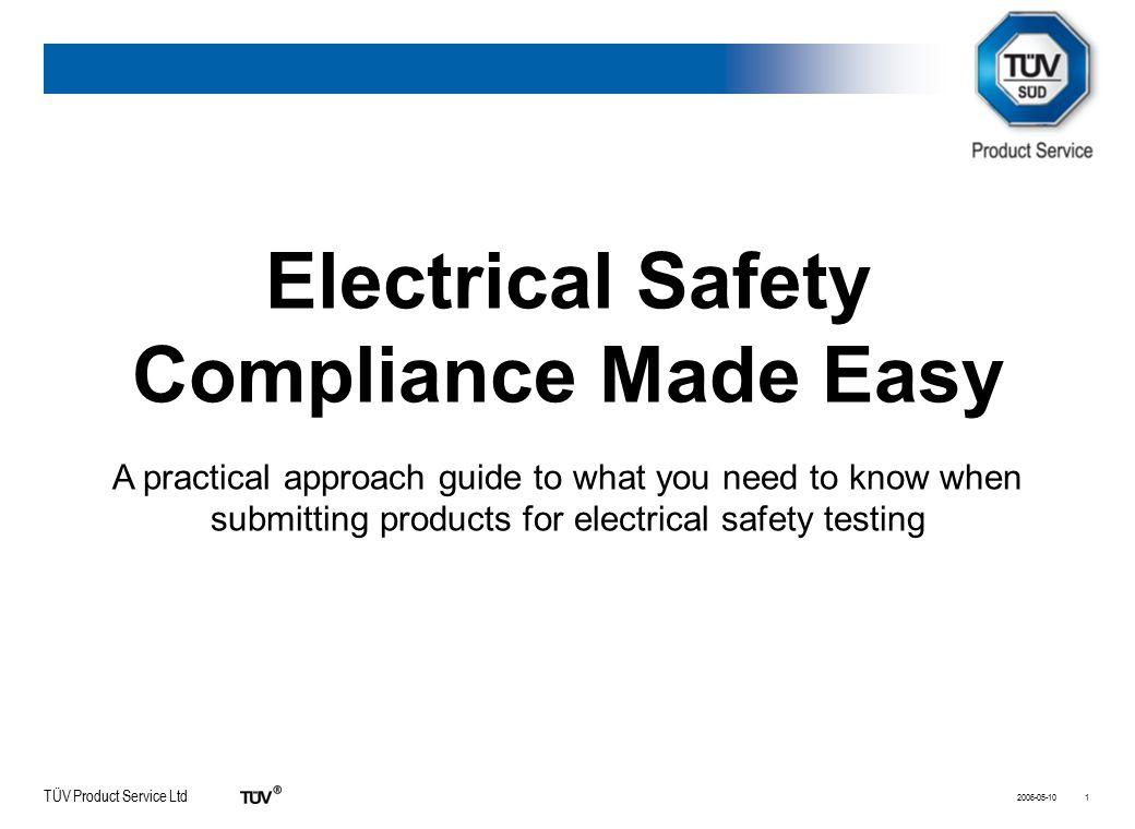 TÜV Product Service Ltd 2006-05-1012 Why do we need the CB scheme.
