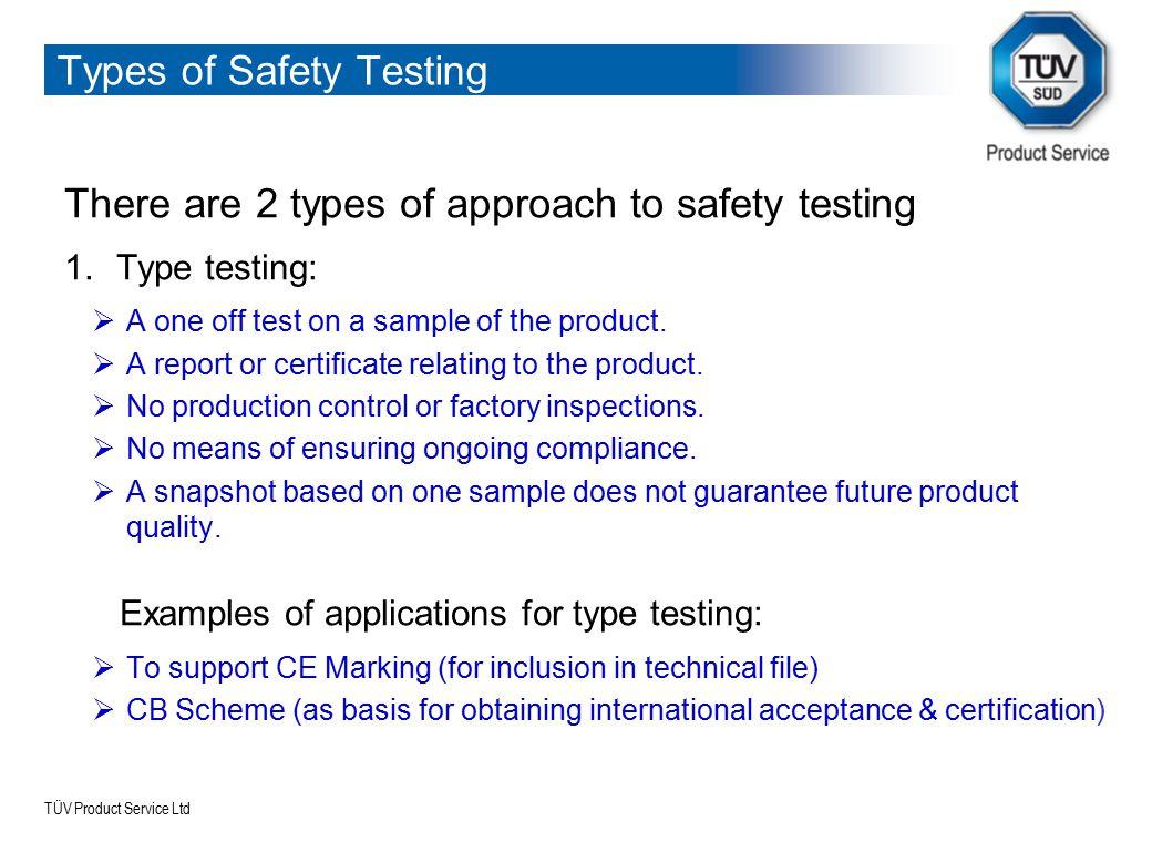 TÜV Product Service Ltd Types of Safety Testing 2.
