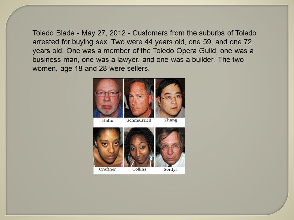 Toledo Blade - May 27, 2012 - Customers from the suburbs of Toledo arrested for buying sex.