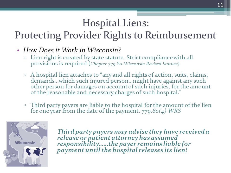 Hospital Liens: Protecting Provider Rights to Reimbursement How Does it Work in Wisconsin.