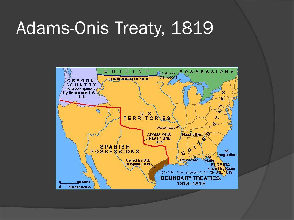 Adams-Onis Treaty, 1819