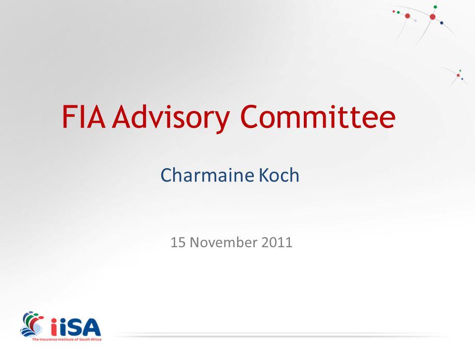 FIA Advisory Committee Charmaine Koch 15 November 2011