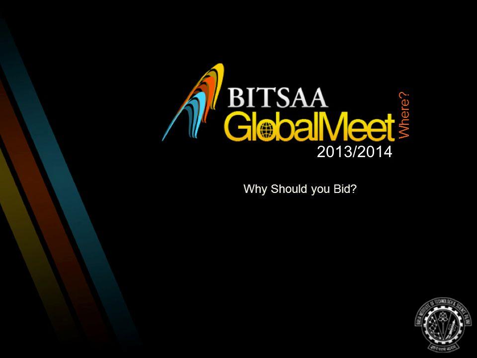 2013/2014 Where? Why Should you Bid?