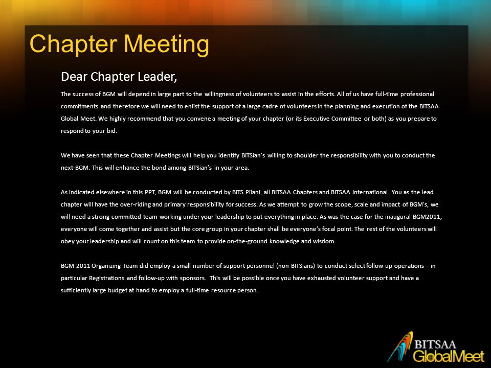 Chapter Meeting Dear Chapter Leader, The success of BGM will depend in large part to the willingness of volunteers to assist in the efforts.