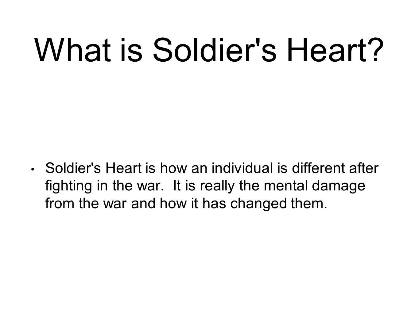 What is Soldier s Heart.