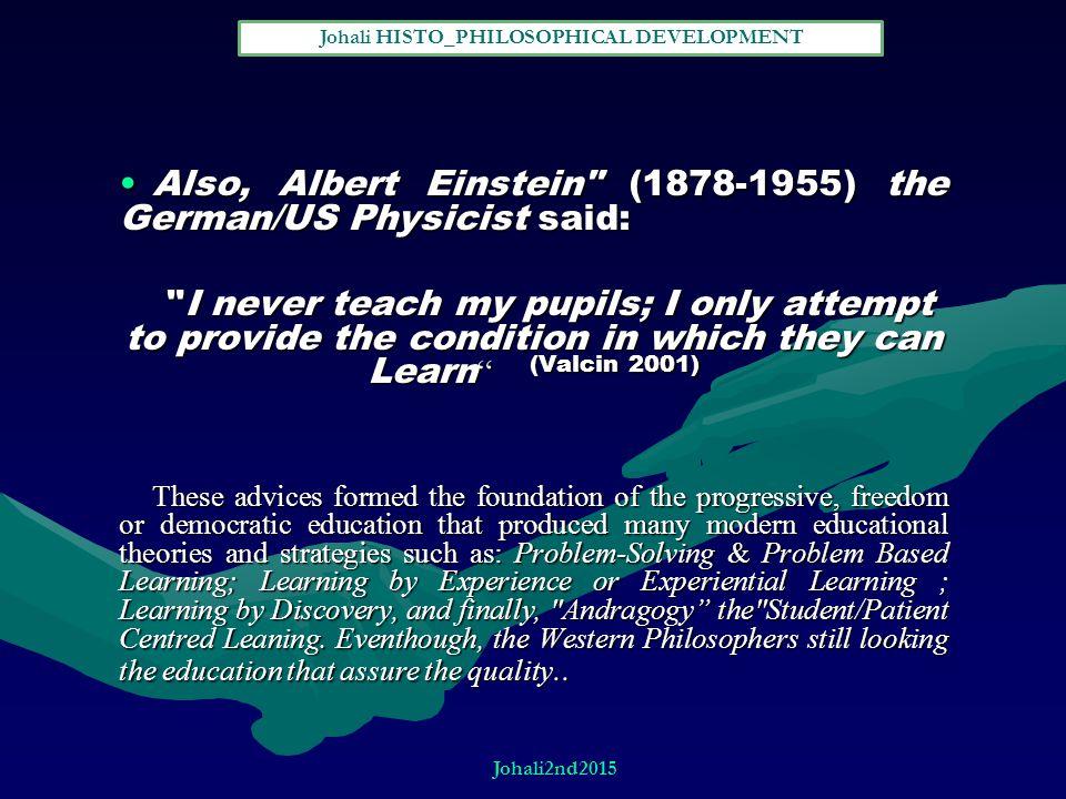 Also, Albert Einstein