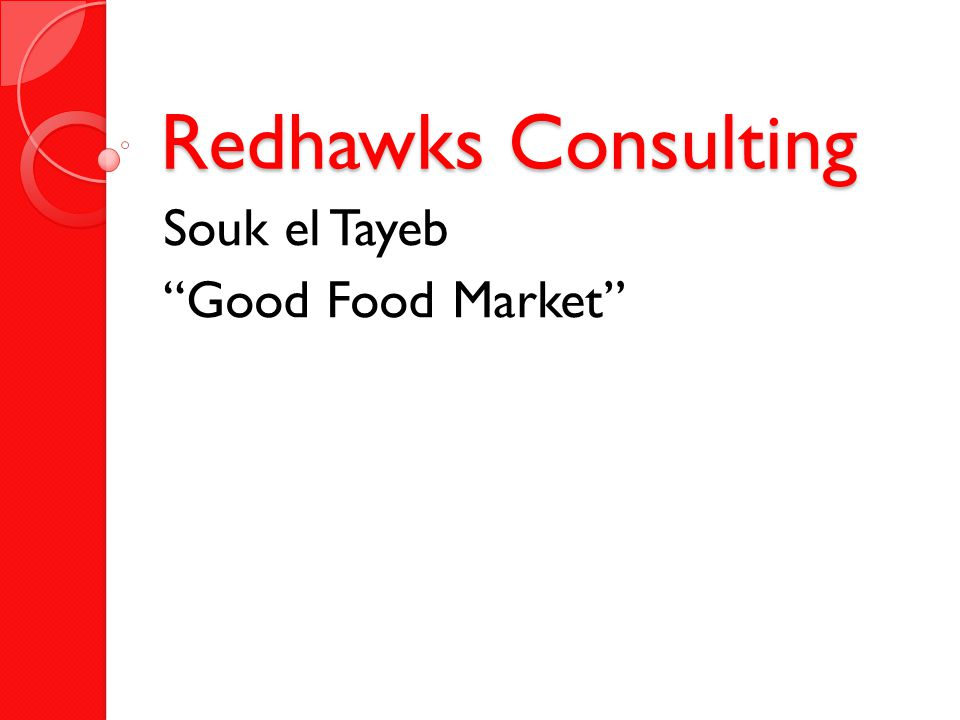 Redhawks Consulting Souk el Tayeb Good Food Market