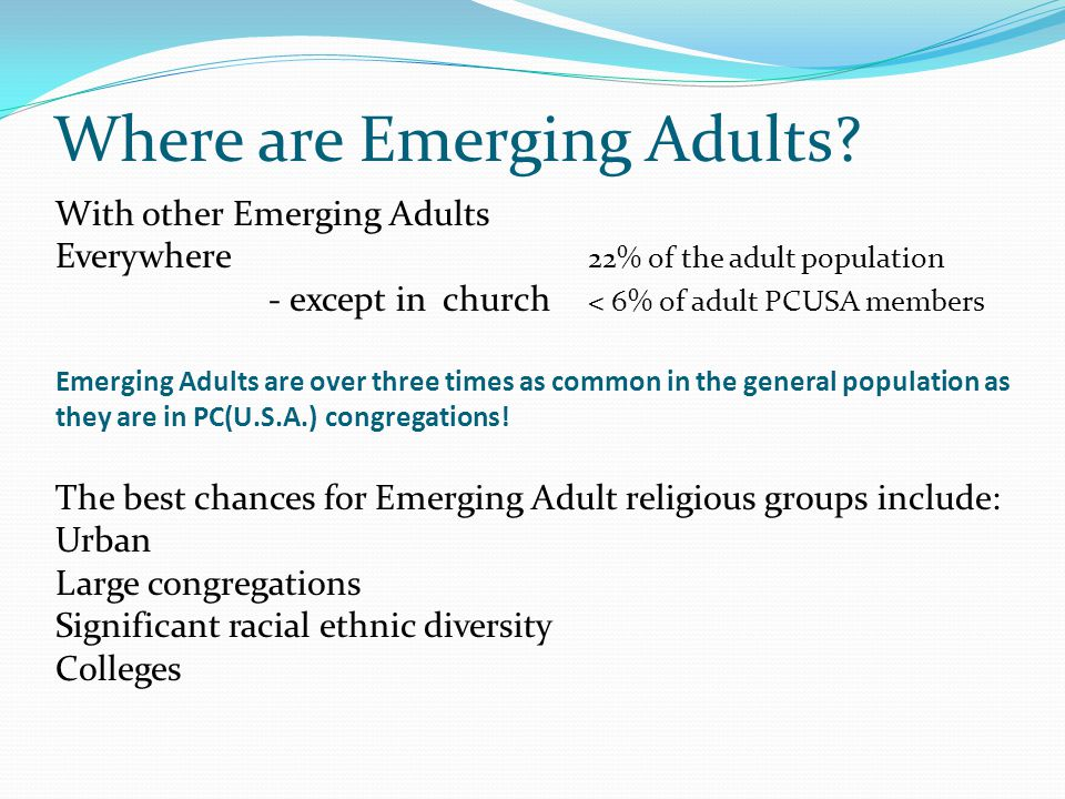 Where are Emerging Adults.