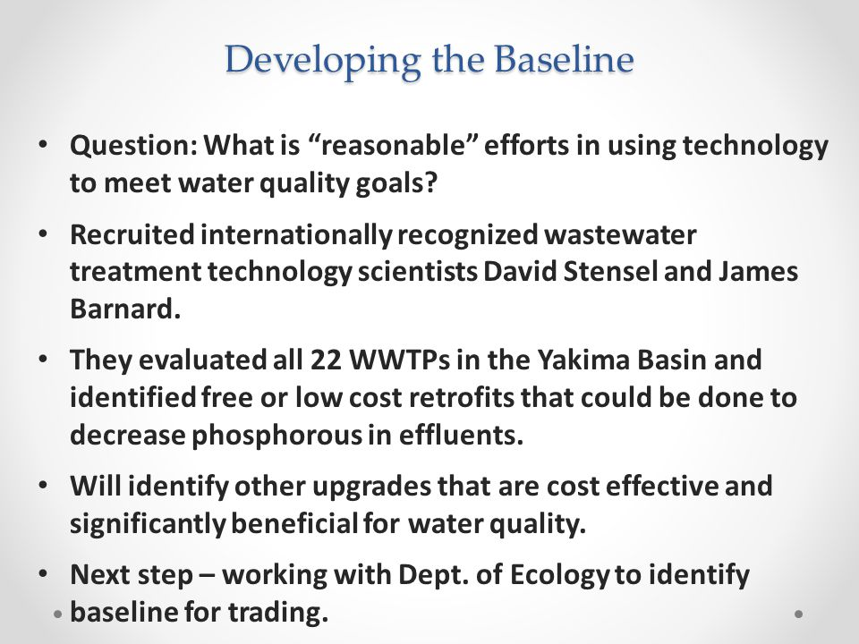 Developing the Baseline Question: What is reasonable efforts in using technology to meet water quality goals.