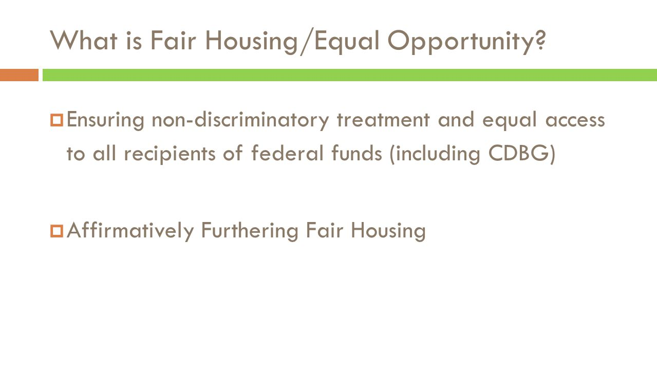 What is Fair Housing/Equal Opportunity.