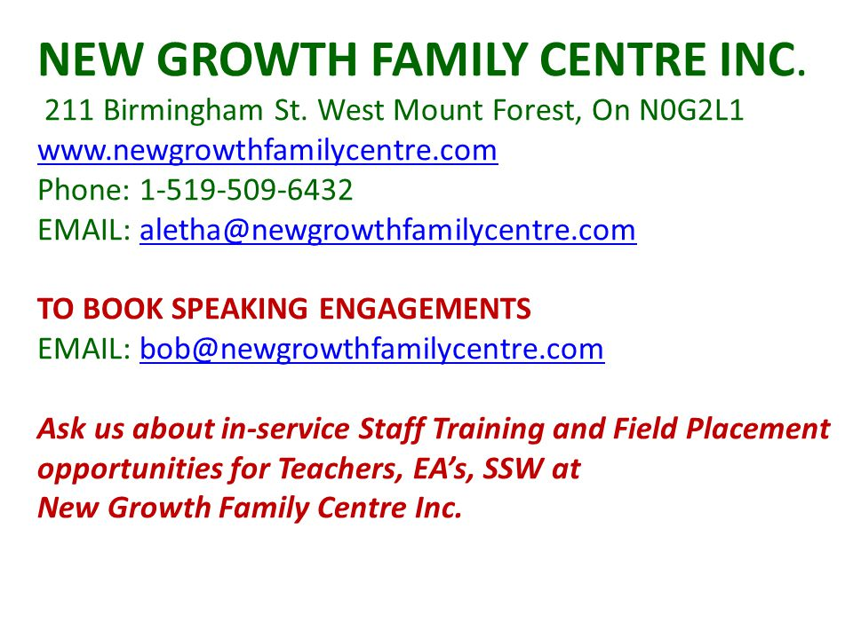 NEW GROWTH FAMILY CENTRE INC. 211 Birmingham St.