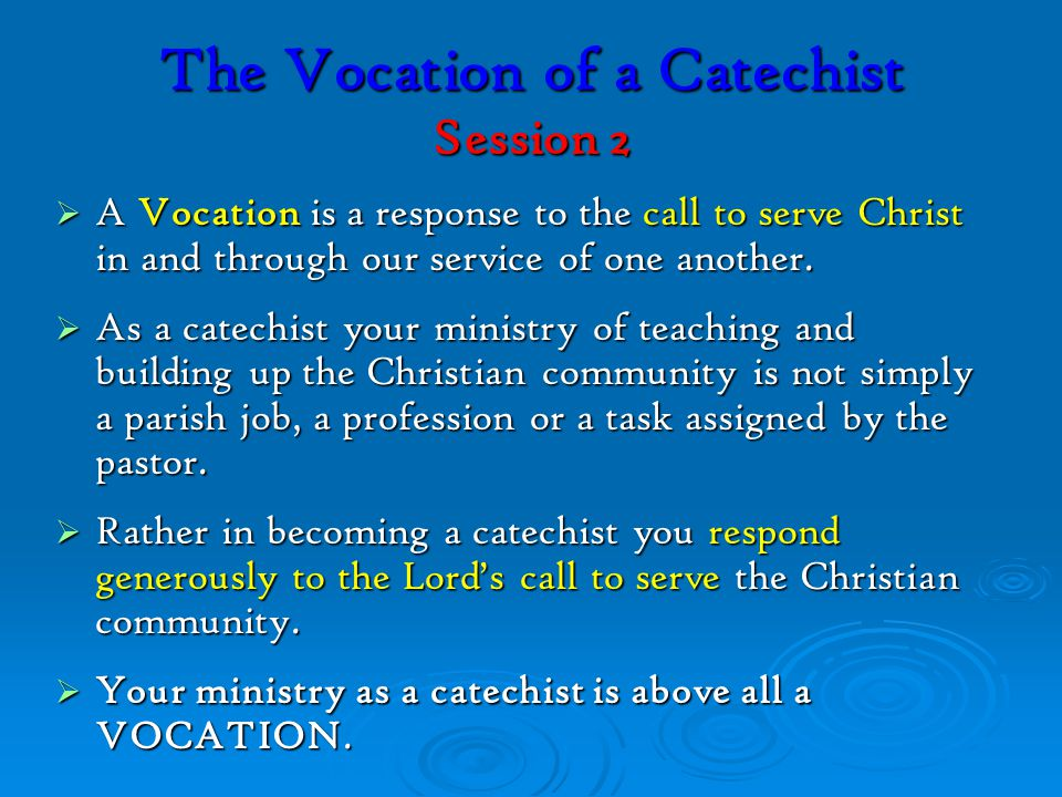 VOCATION OF A CATECHIST SESSION 2