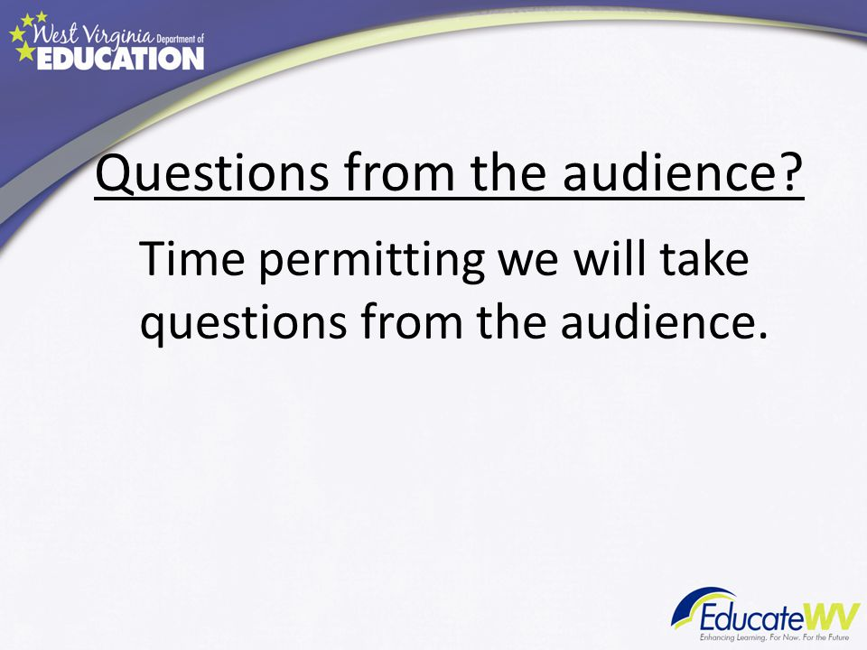 Questions from the audience Time permitting we will take questions from the audience.
