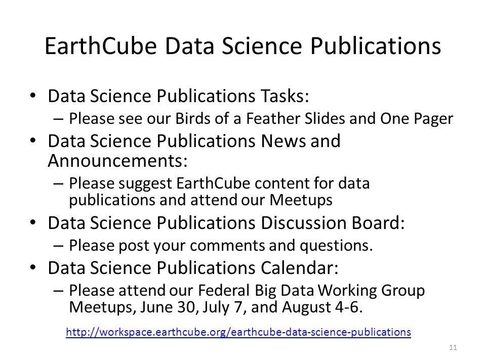 EarthCube Data Science Publications Data Science Publications Tasks: – Please see our Birds of a Feather Slides and One Pager Data Science Publication