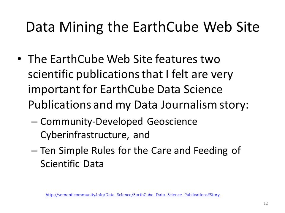 Data Mining the EarthCube Web Site The EarthCube Web Site features two scientific publications that I felt are very important for EarthCube Data Scien