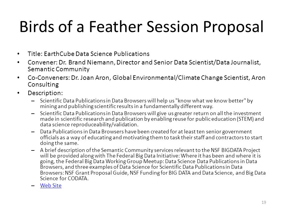 Birds of a Feather Session Proposal Title: EarthCube Data Science Publications Convener: Dr. Brand Niemann, Director and Senior Data Scientist/Data Jo