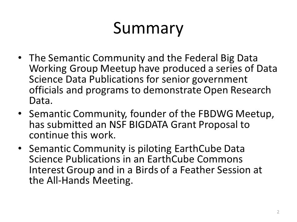 Overview The EarthCube Vision EarthCube Web Site EarthCube Workspace EarthCube Work Groups: – General – Types – Actions EarthCube Data Science Publications Interest Group Data Mining the EarthCube Web Site – Community-Developed Geoscience Cyberinfrastructure – Ten Simple Rules for the Care and Feeding of Scientific Data My June 2014 Data Journalism Story My November 2011 Data Journalism Story Birds of a Feather Session Proposal Possibilities Under Consideration Some Next Steps Schematic Diagram for Broader Discussion: Dr.