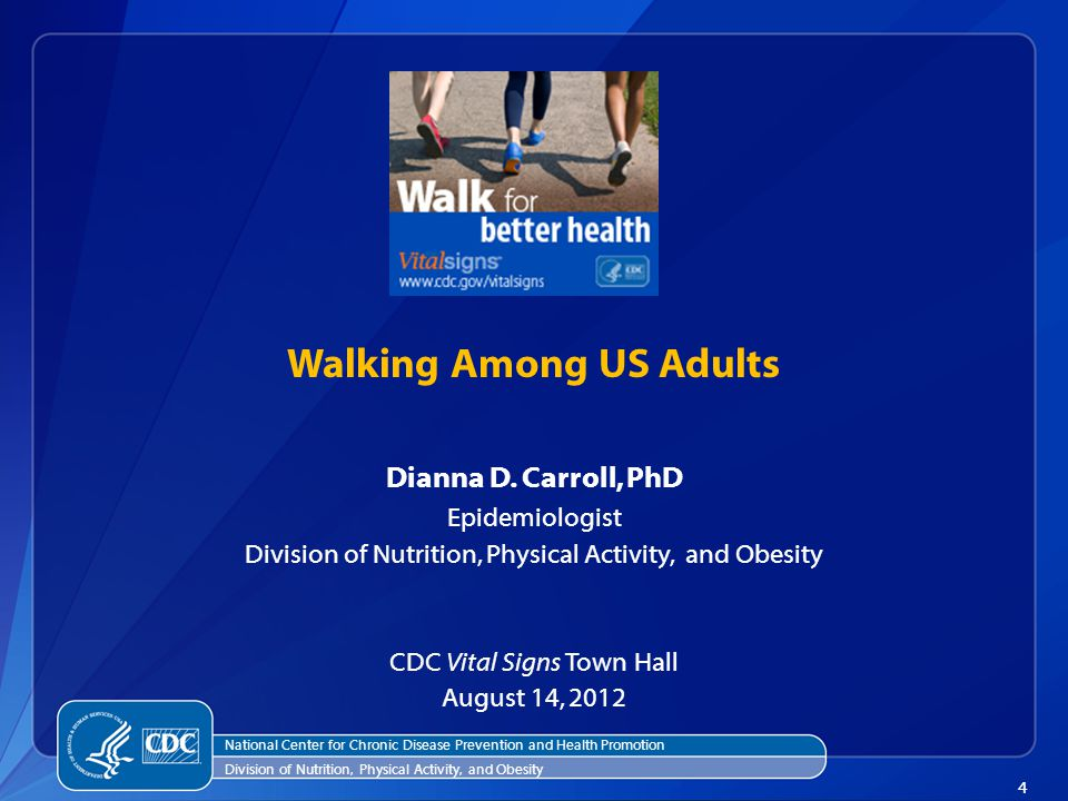 15 August 2012 Vital Signs Key message: Improving spaces and increasing the number of places to walk can help more people become physically active