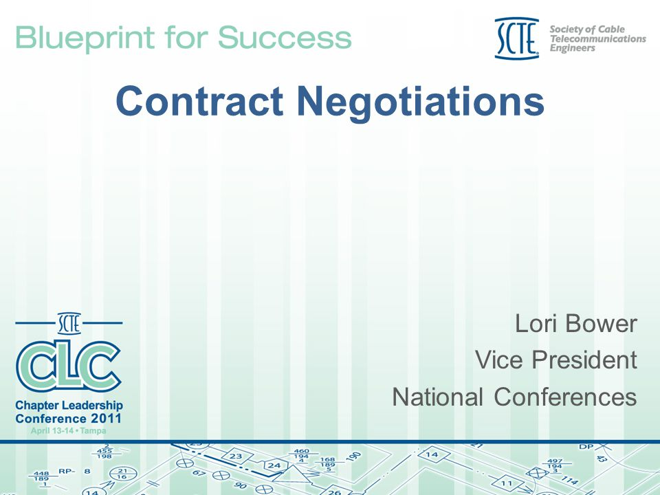 Contract Negotiations Lori Bower Vice President National Conferences