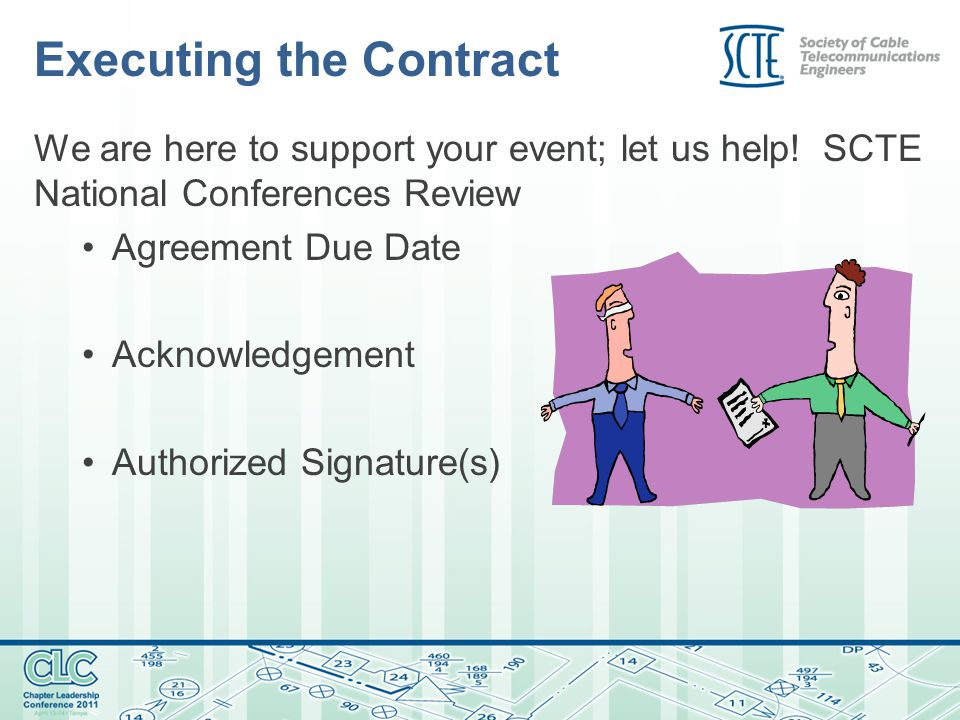 Executing the Contract We are here to support your event; let us help.