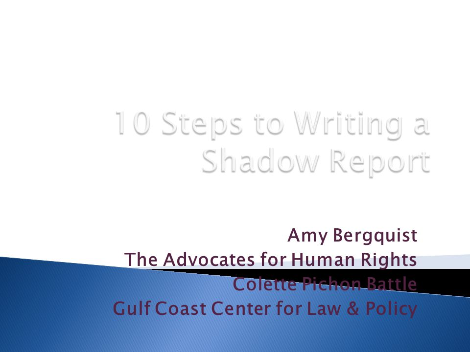 July 24, 2013 Amy Bergquist The Advocates for Human Rights Colette Pichon Battle Gulf Coast Center for Law & Policy