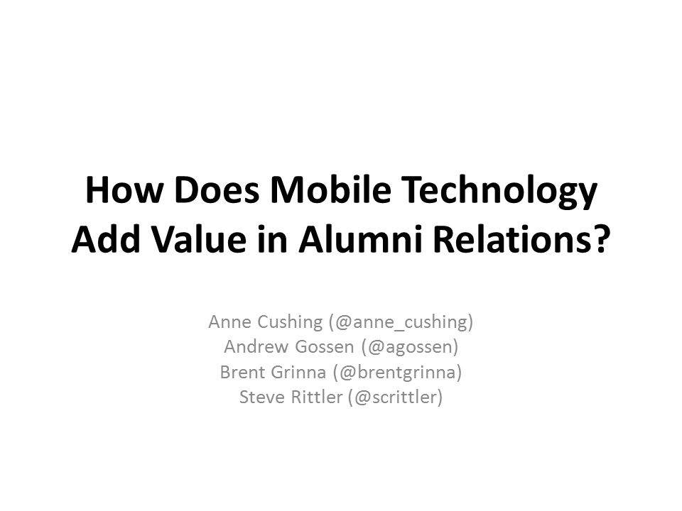 How Does Mobile Technology Add Value in Alumni Relations.