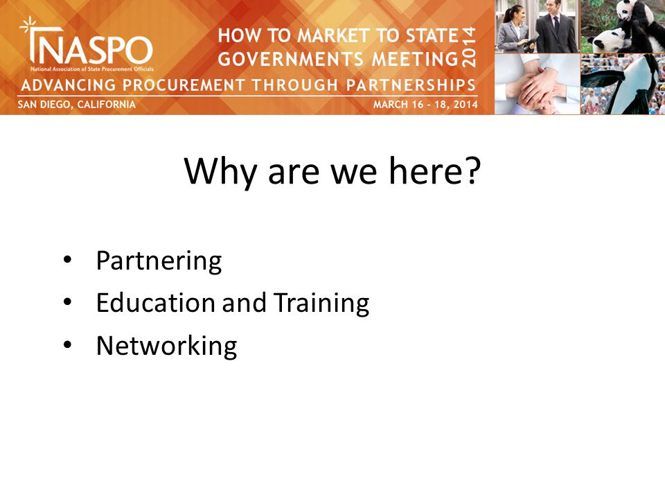 Why are we here Partnering Education and Training Networking