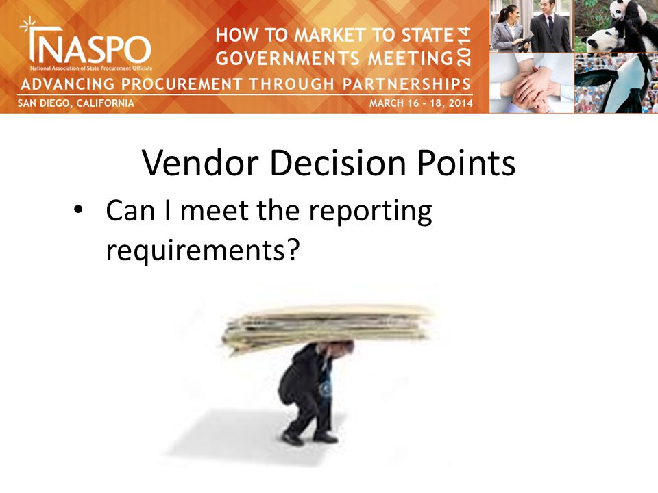 Vendor Decision Points Can I meet the reporting requirements