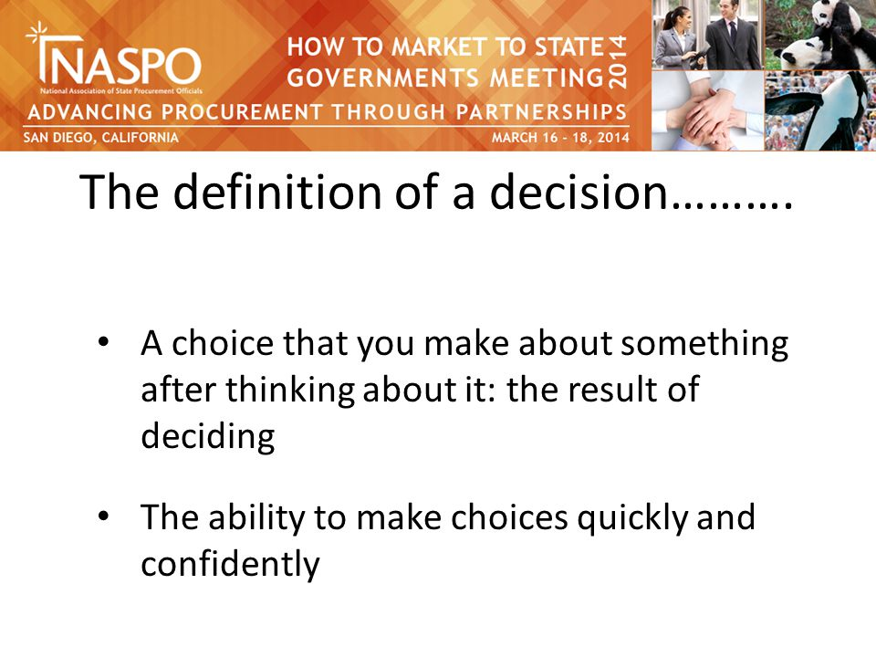 The definition of a decision……….