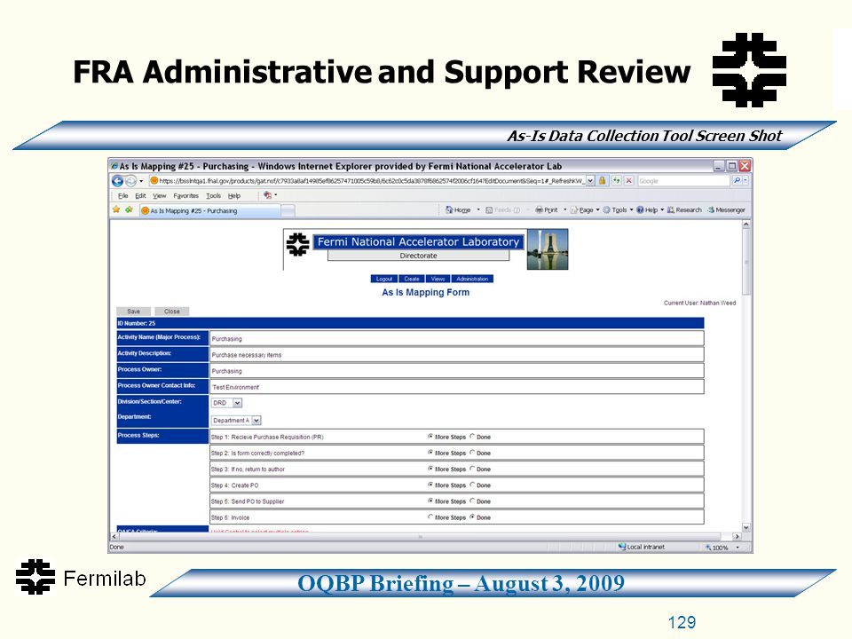 OQBP Briefing – August 3, 2009 FRA Administrative and Support Review As-Is Data Collection Tool Screen Shot 129