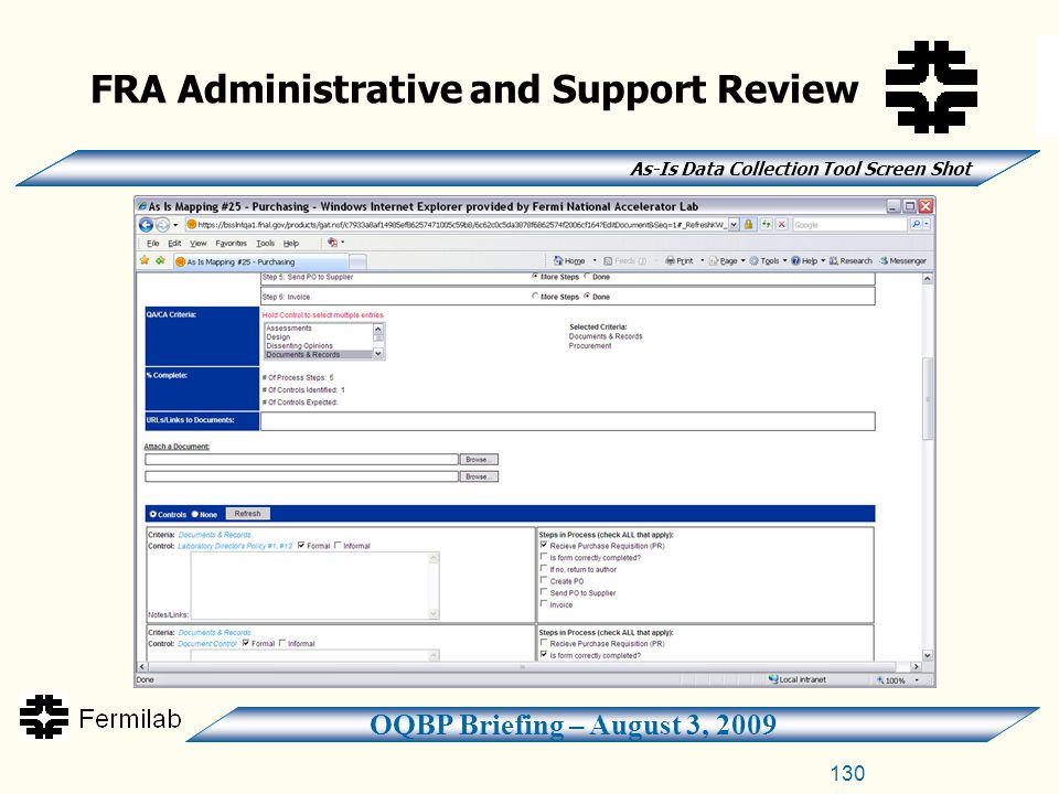 OQBP Briefing – August 3, 2009 FRA Administrative and Support Review As-Is Data Collection Tool Screen Shot 130