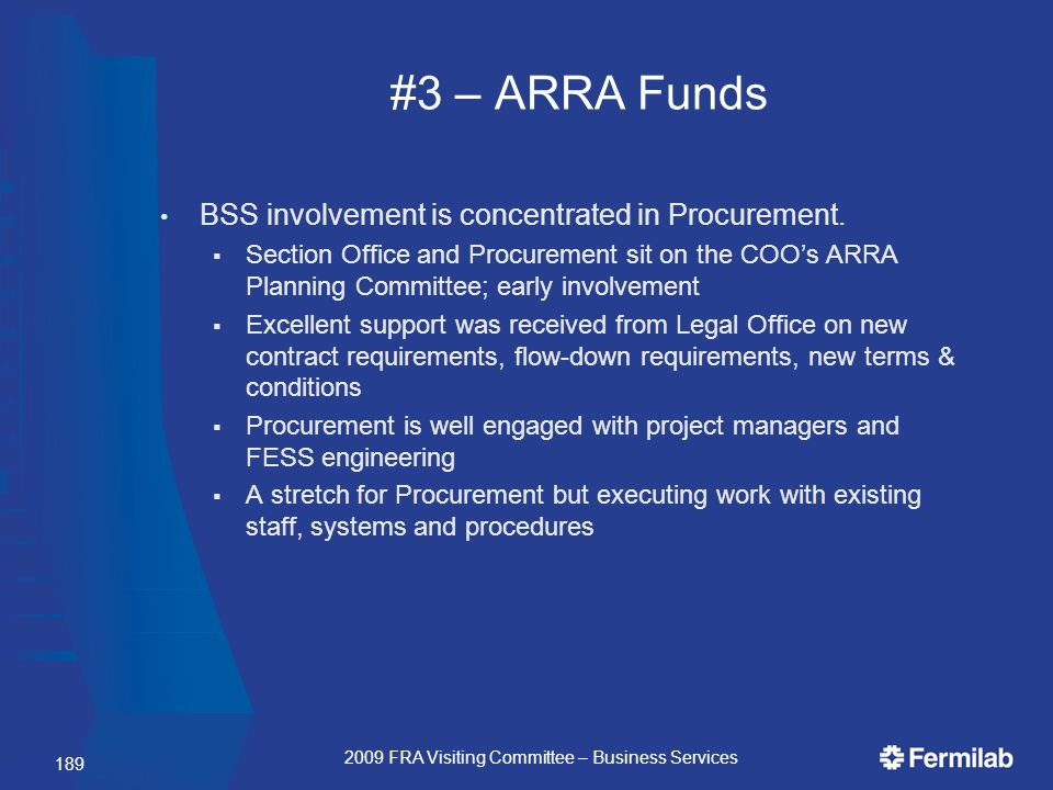 #3 – ARRA Funds BSS involvement is concentrated in Procurement.