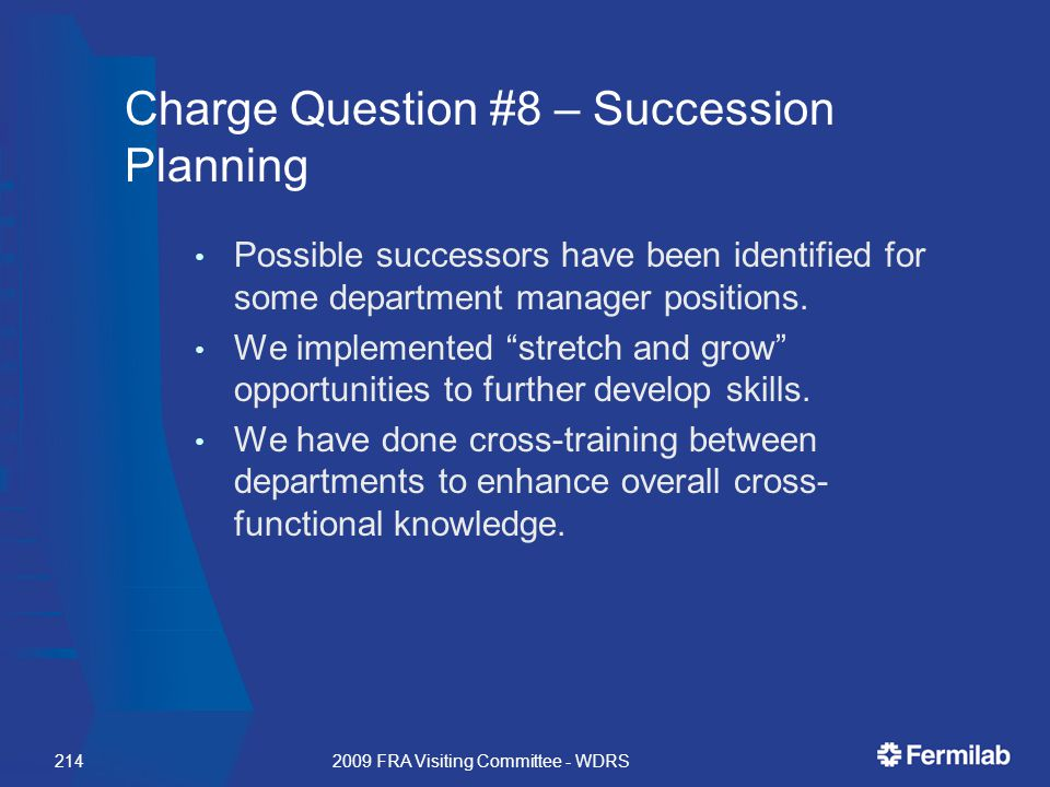 Charge Question #8 – Succession Planning Possible successors have been identified for some department manager positions.