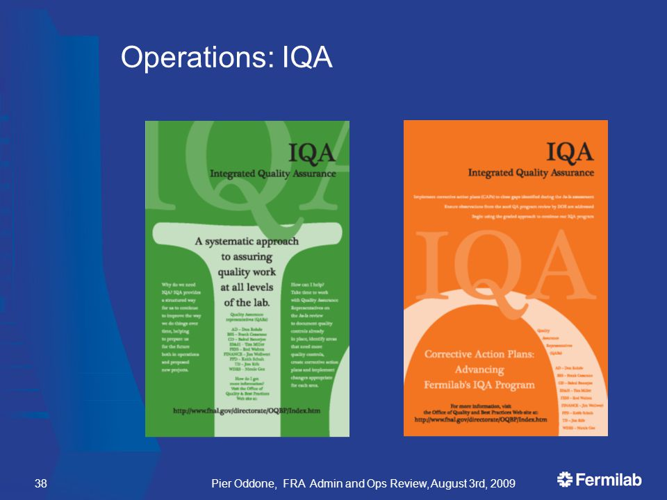 Operations: IQA Pier Oddone, FRA Admin and Ops Review, August 3rd, 200938