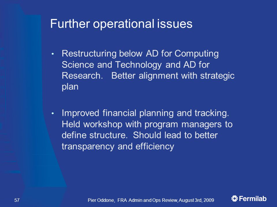 Further operational issues Restructuring below AD for Computing Science and Technology and AD for Research.