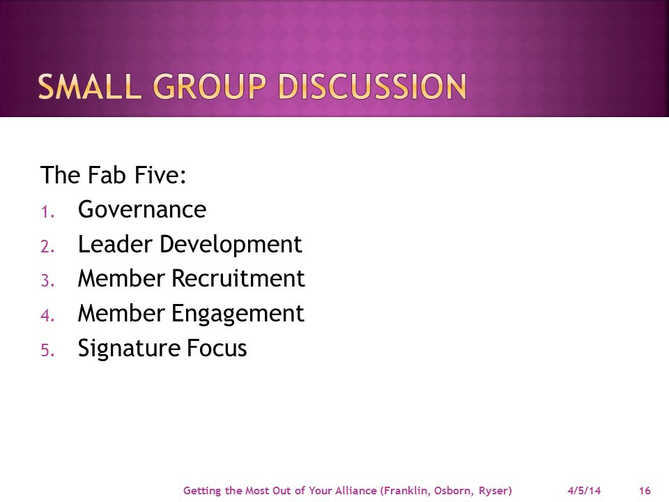 The Fab Five: 1. Governance 2. Leader Development 3.