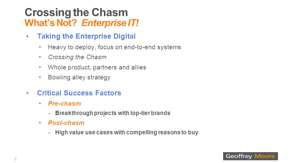 Crossing the Chasm What's Not. Enterprise IT.
